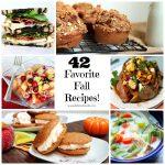 42 Favorite Fall Recipes!