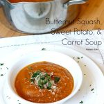Butternut Squash, Sweet Potato, and Carrot Soup