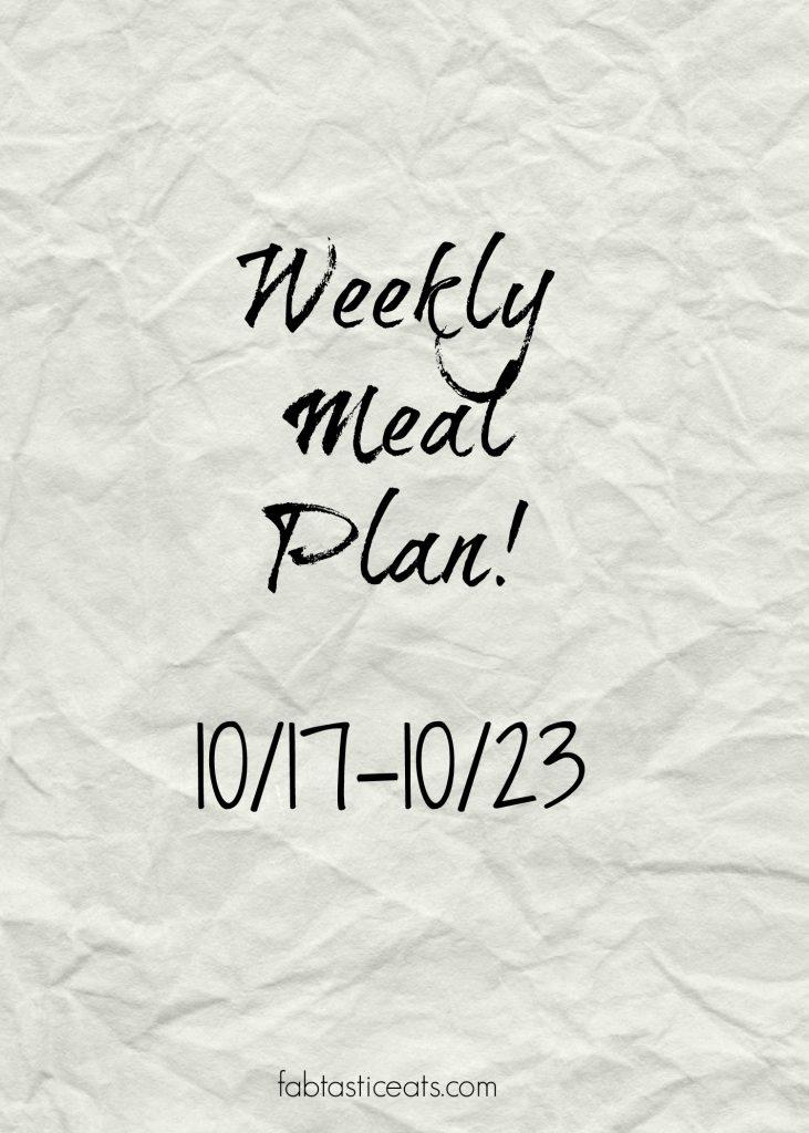 Weekly Meal Plan | Fabtastic Eats