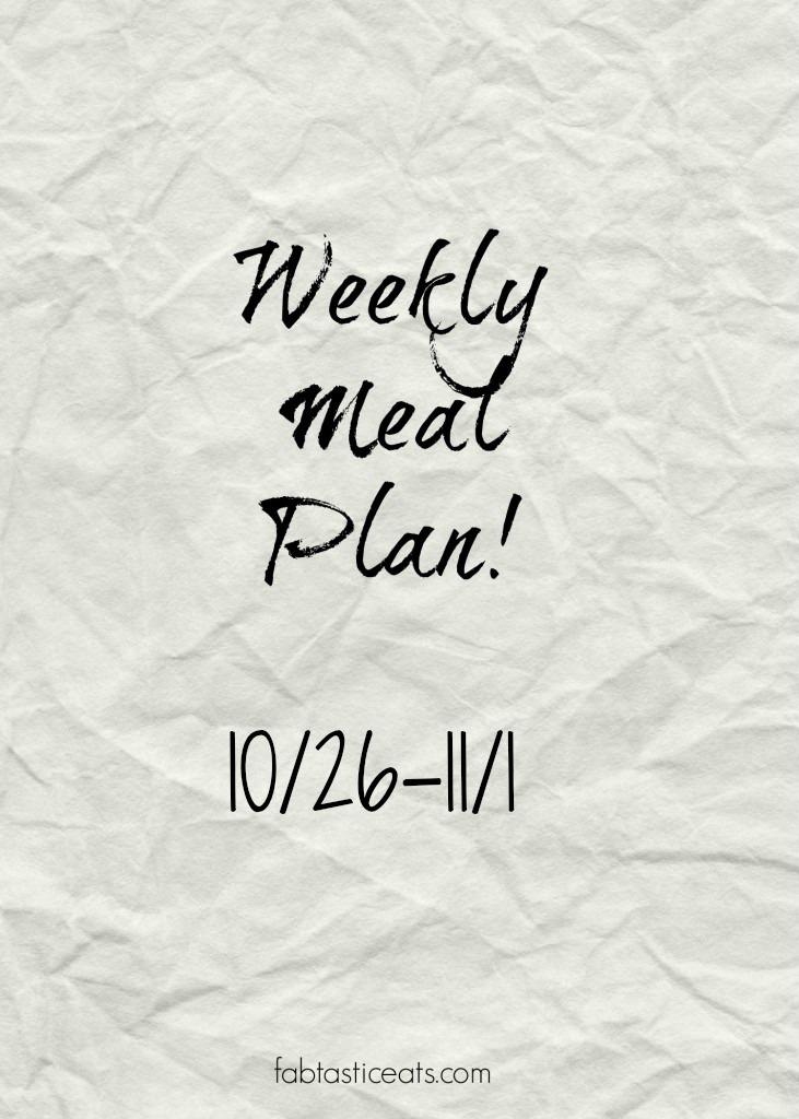 Weekly Meal Plan! | Fabtastic Eats