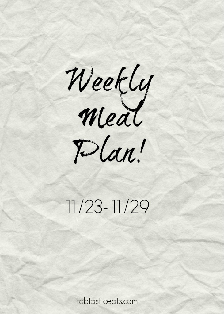 Weekly Meal Plan!
